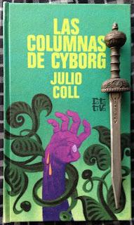 Portada del libro Las columnas de cyborg, de Julio Coll