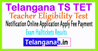 Telangana-TS TET DSC 2017 Notification Online Application Apply Fee Payment Exam Halltickets Results