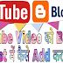 YouTube Video को  Blog की Post में कैसे add करते है