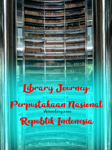 LIBRARY JOURNEY: Perpustakaan Nasional Republik Indonesia