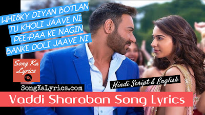 vaddi-sharaban-lyrics-ajay-devgn-de-de-pyaar-de-2019-rakul-preet-singh