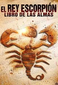 El Rey Escorpión El Libro de las Almas (2018) Online latino hd