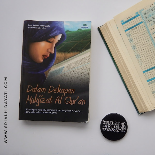 Resensi Buku Dalam Dekapan Mukjizat Al Quran