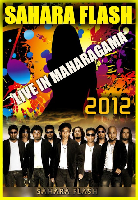 SAHARA FLASH LIVE IN MAHARAGAMA 2012
