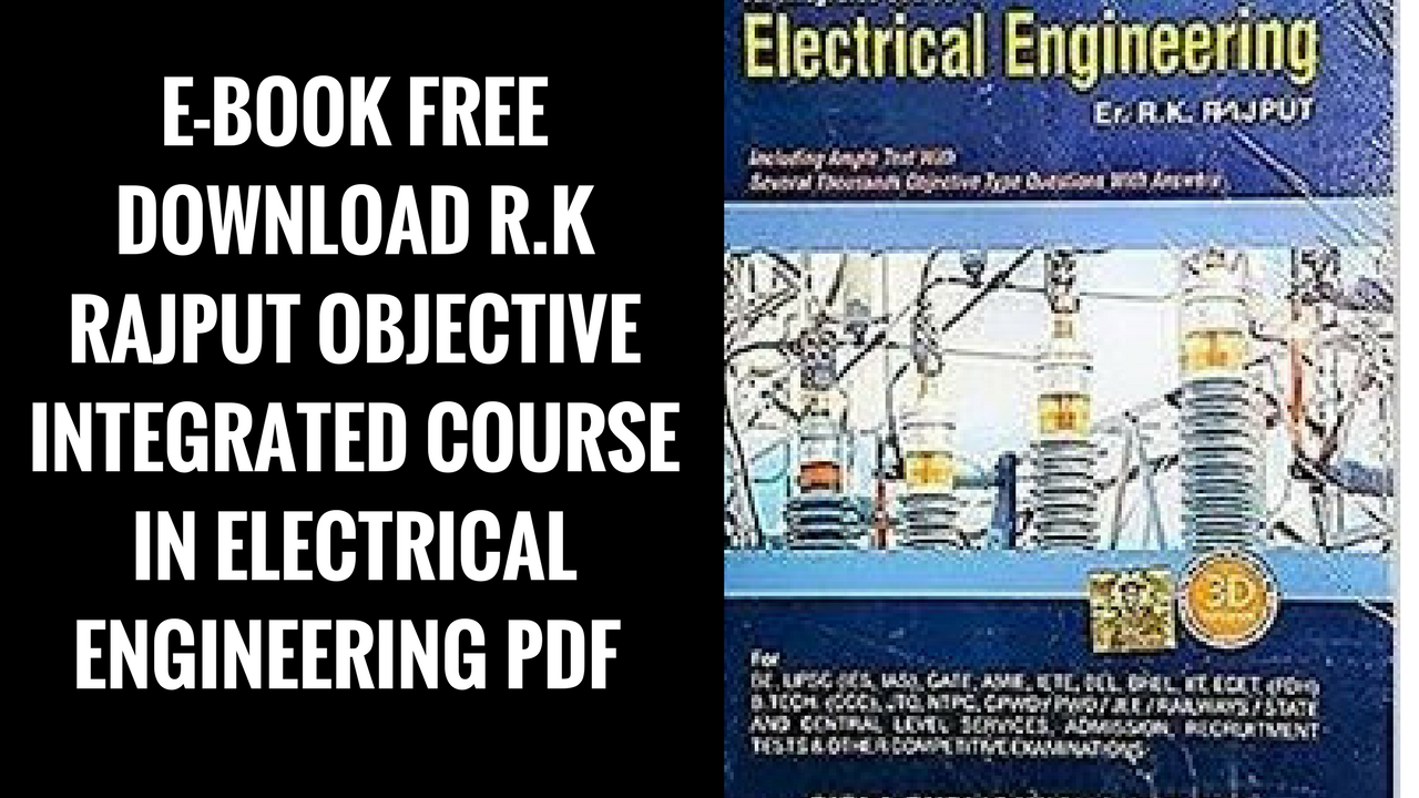 E book free download rk rajput objective integrated course in e book free download rk rajput objective integrated course in electrical engineering pdf fandeluxe Choice Image