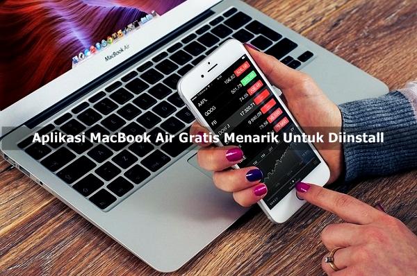Aplikasi MacBook Air Gratis