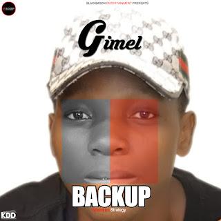 Gimel -  'Back Up' (Prod by. Strategy)
