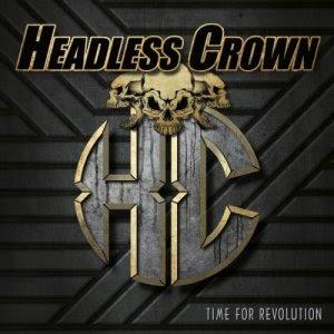 Headless Crown - Time For Revolution (full album)