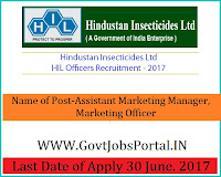Hindustan Insecticides Limited Recruitment 2017– Marketing Officer, Assistant Marketing Manager