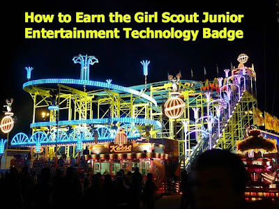 How to Earn the Junior Entertainment Technology Badge (Agent of Change) Complete meeting plans for leaders!