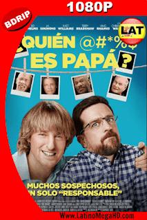 ¿Quién @#*%$ es Papá? (2017) Latino HD BDRIP 1080P - 2017
