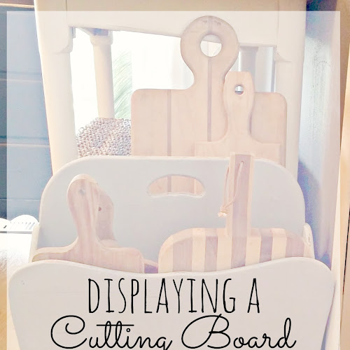 How to display a Cutting Board Collection