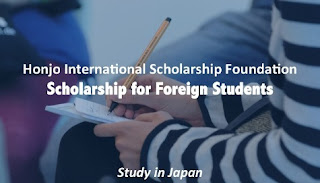 Honjo International Scholarships, aka The Foreign Student's Scholarship (for graduate students)