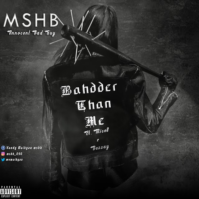 Music: M.S.H.B - Badder than Me ft. Micel & Dezzay