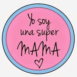 Ya soy una super mama!