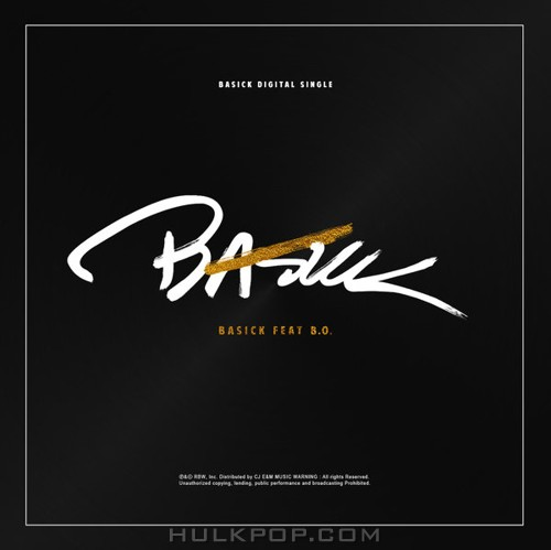 Basick – Is That Why (feat. B.O.) – Single