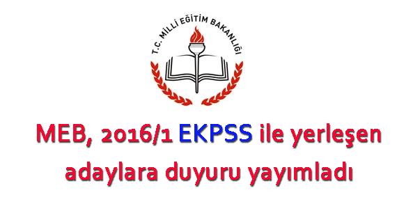 MEB, 2016/1 EKPSS ile yerleşen adaylara duyuru yayımladı