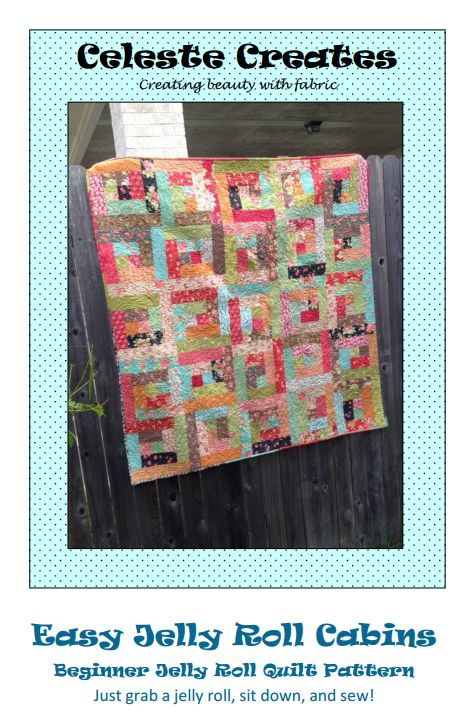 My Easy Jelly Roll Cabins Quilt Pattern