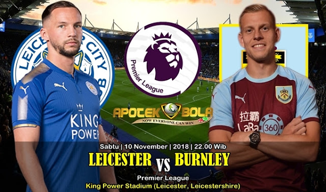 Prediksi Leicester Vs Burnley 10 November 2018