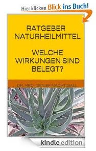https://www.amazon.de/Ratgeber-Naturheilmittel-Wirkungen-wichtigsten-Heilpflanzen/dp/149295246X/ref=sr_1_3?s=books&ie=UTF8&qid=1483718519&sr=1-3&keywords=detlef+nachtigall