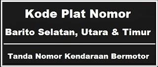 Kode Plat Nomor Kendaraan Barito Utara, Selatan dan Timur