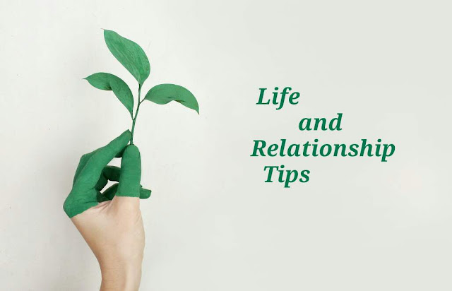 Life-and-Relationship-Tips