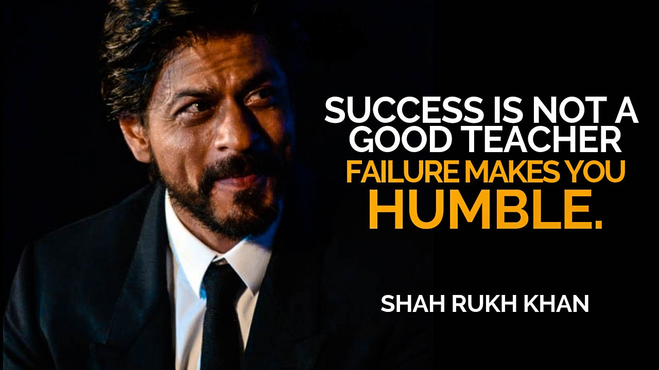 Shahrukh Khan Quotes To Bring Out Your Inner Hero