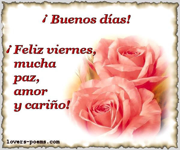 Buenos Días - Feliz Viernes