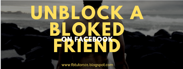 See How I Unblocked a Blocked Facebook Friend