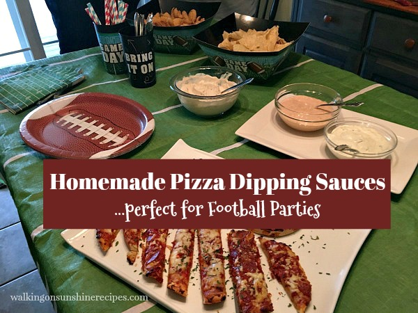 Homemade Pizza Dipping Sauces from Walking on Sunshine Recipes