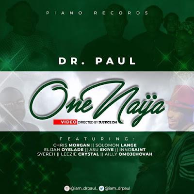[Video] Dr. Paul Ft. All Stars – One Naija