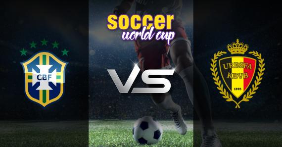 Brazil vs Belgium - soccer world cup Preview