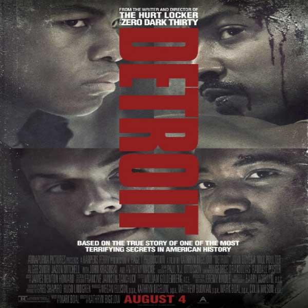 Detroit, Detroit Synopsis, Detroit Trailer, Detroit Review, Poster Detroit