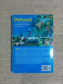 Outbound: Pembentuk Kepribadian, Pengembangan Mental, dan Budi Pekerti
