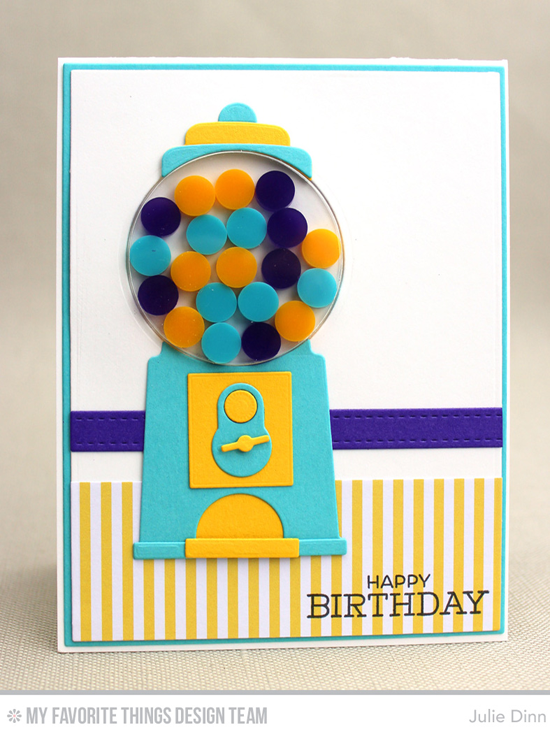Birthday Gumballs Card by Julie Dinn featuring the Gumball Greetings Card Kit, and the Blueprints 1 and Blueprints 2 Die-namics #mftstamps
