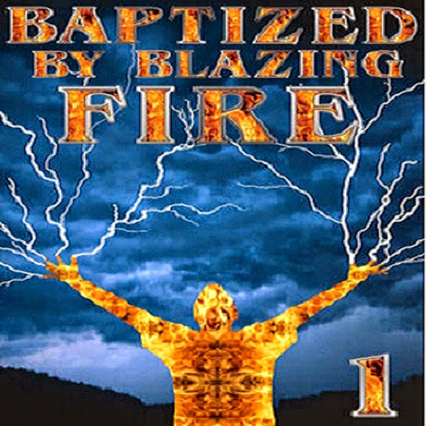 Baptizing By Blazing Fire And Divine Expose Of Heaven And Hell by Pastor Yong-Doo Kim