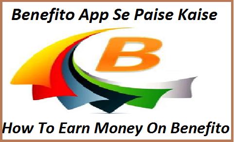 Benefito-App-Install-Karke-Paise-Kaise-Kamaye