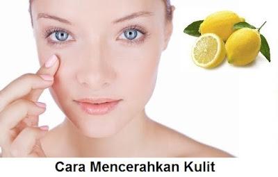 cara cepat mencerahkan dan memutihkan kulit wajah dengan bahan alami - perawatan kecantikan