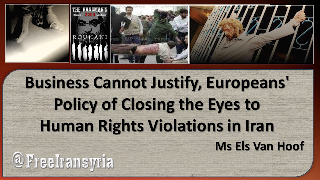 Business Cannot Justify, Europeans' Policy of Closing the Eyes to Human Rights Violations in Iran
