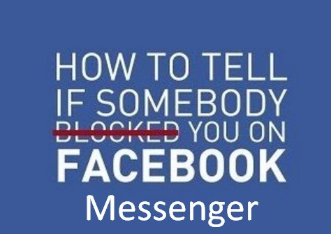 how to tell if someone blocked you on facebook messenger