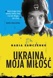 http://lubimyczytac.pl/ksiazka/4580094/ukraina-moja-milosc