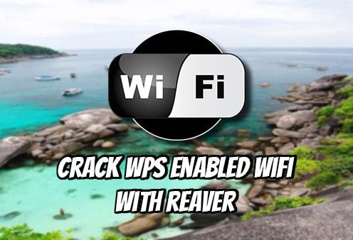 Reaver - Công cụ tấn công Wifi Protected Setup (WPS)
