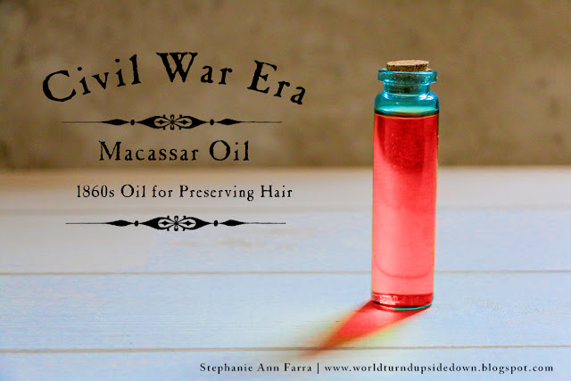 Civil War Era Macassar Oil Recipe for Hair