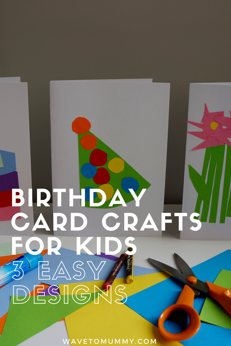 Birthday card craft for kids! 3 easy designs to make with kids - you only need card, paper, scissors and a glue stick. Suitable for toddlers and under 5's with help and supervision, and older kids can make this on their own.  Designs include a party hat, birthday cake and flowers.
