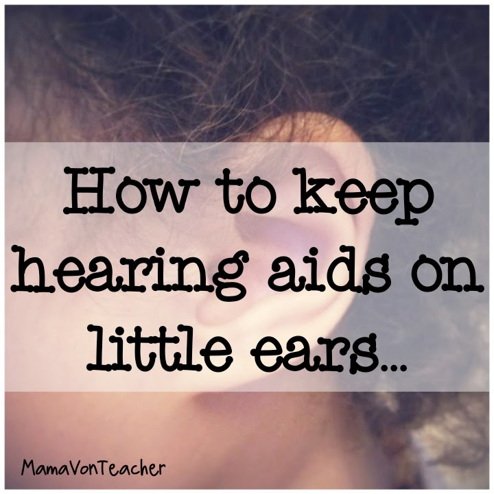 Mamavonteacher Resource List Keeping Hearing Aids On