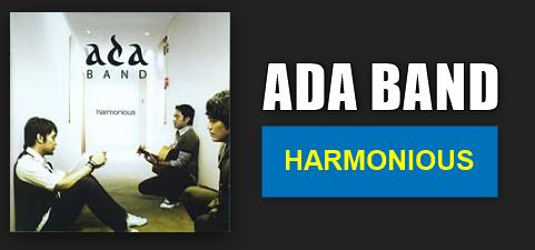 Download Lagu Ada Band Mp3 Album Harmonious (2008) Full Album,Ada Band, Lagu Pop, 2008,