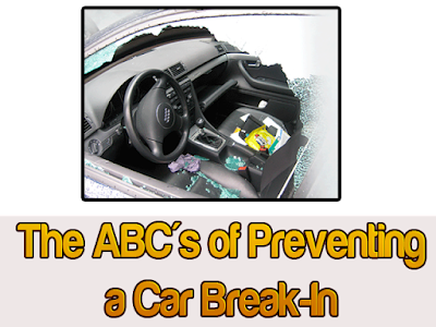 The ABC's of Preventing a Car Break-In The primary things any car owner or driver needs