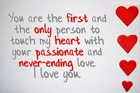 you are the first and only person touch my heart