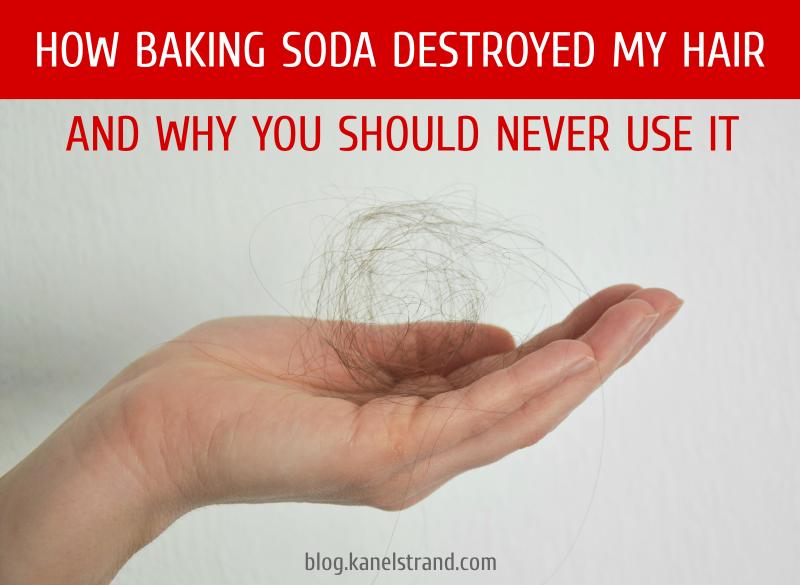 Kanelstrand: Baking Soda Destroyed My Hair