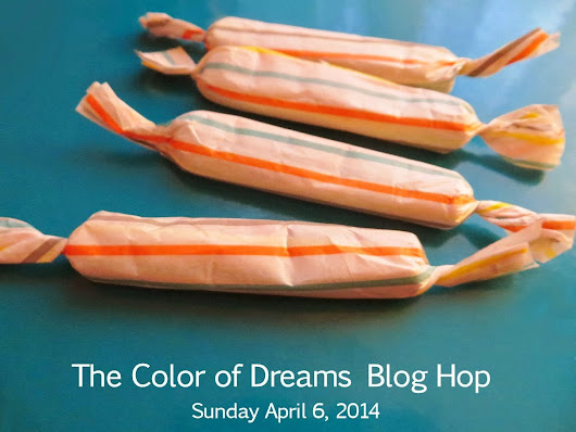 The Color of Dreams Blog Hop * Reveal day*